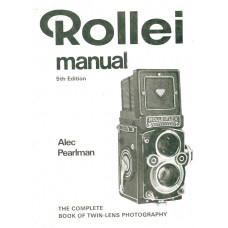 Rollei manual 5th edition the complete book of twin lens potography